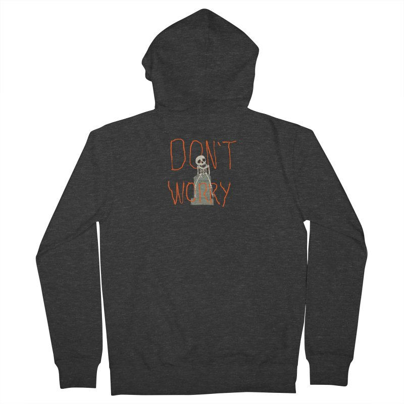 DON'T WORRY. Women's French Terry Zip-Up Hoody by thomaskeedesign's Artist Shop