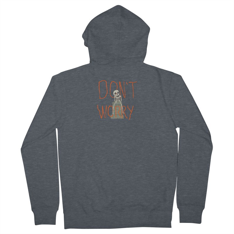 DON'T WORRY. Men's French Terry Zip-Up Hoody by thomaskeedesign's Artist Shop