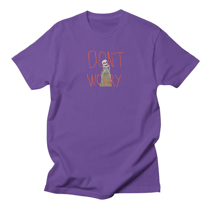 DON'T WORRY. Women's Regular Unisex T-Shirt by thomaskeedesign's Artist Shop