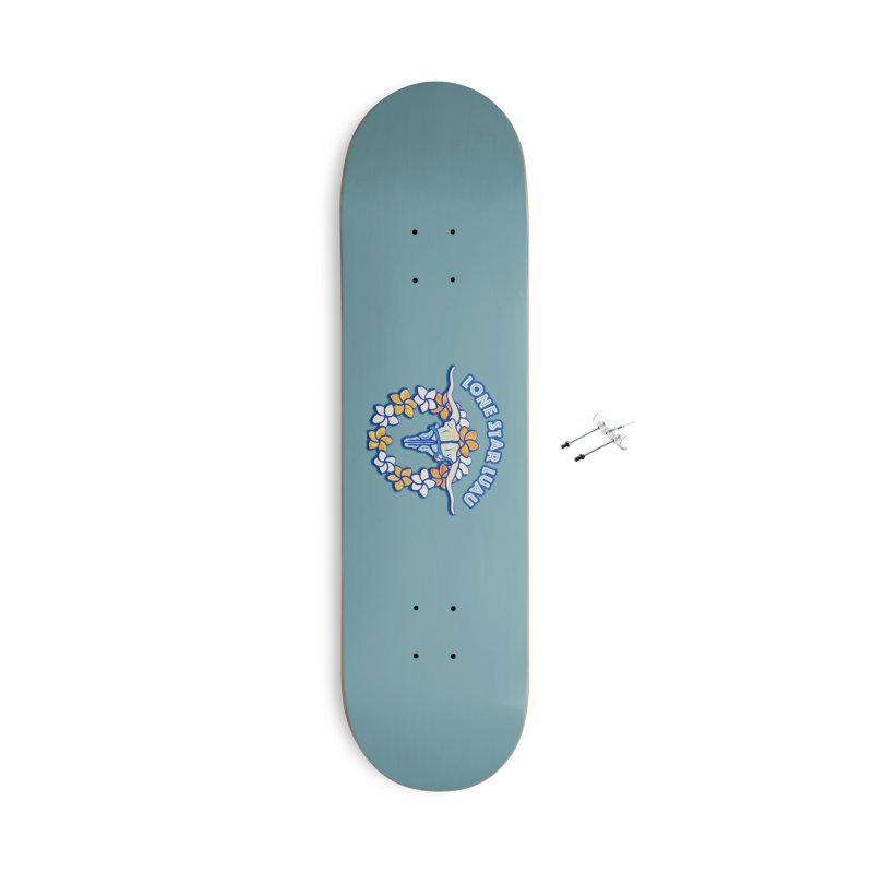 Lone Star Luau Accessories Skateboard by Thom and Coley's Artist Shop