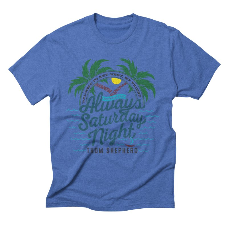 Always Saturday Night - full color Men's T-Shirt by Thom and Coley's Artist Shop