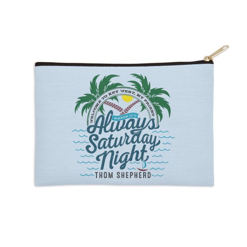 Always Saturday Night - full color Accessories Zip Pouch by Thom and Coley's Artist Shop