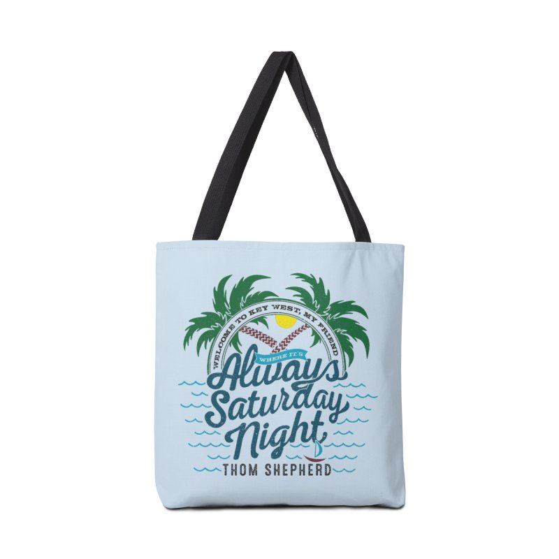 Always Saturday Night - full color Accessories Bag by Thom and Coley's Artist Shop