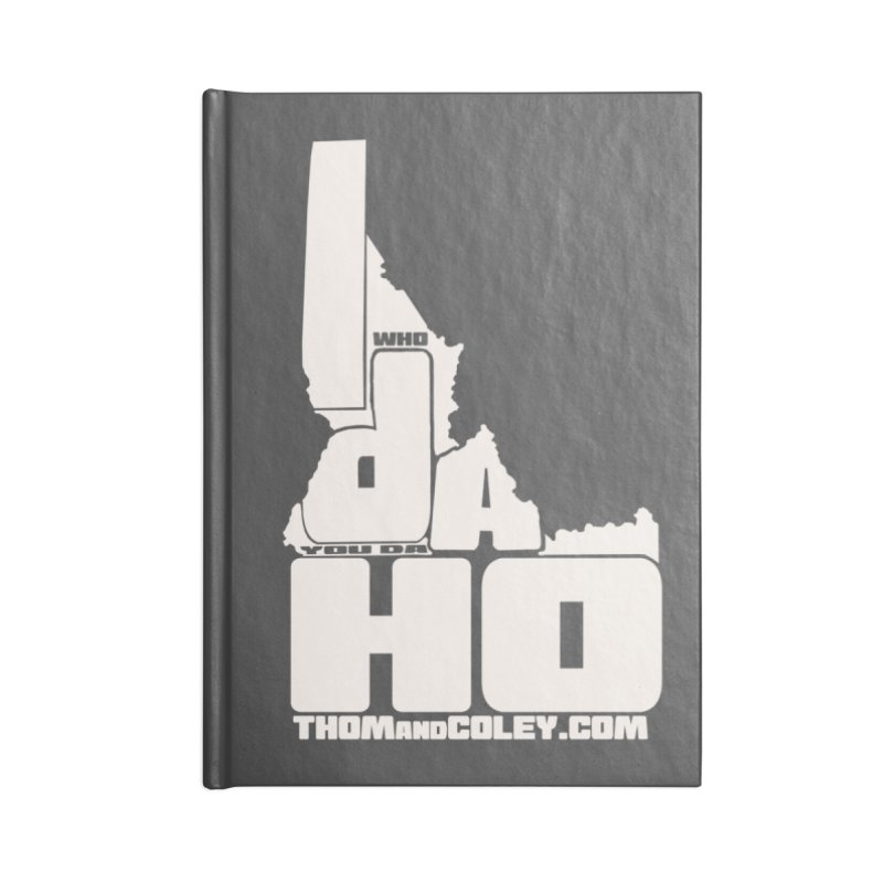 I-Da-Ho Accessories Notebook by Thom and Coley's Artist Shop