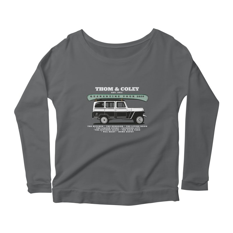 Thom & Coley Quarantine Tour Women's Longsleeve T-Shirt by Thom and Coley's Artist Shop