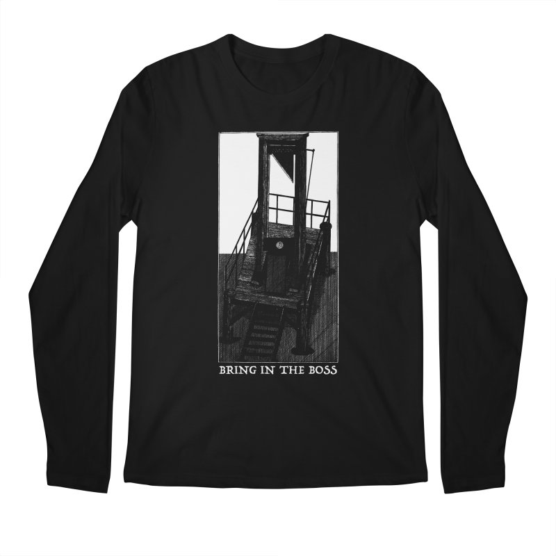 Bring In The Boss Men's Longsleeve T-Shirt by SHOP THORAZOS TSHIRTS