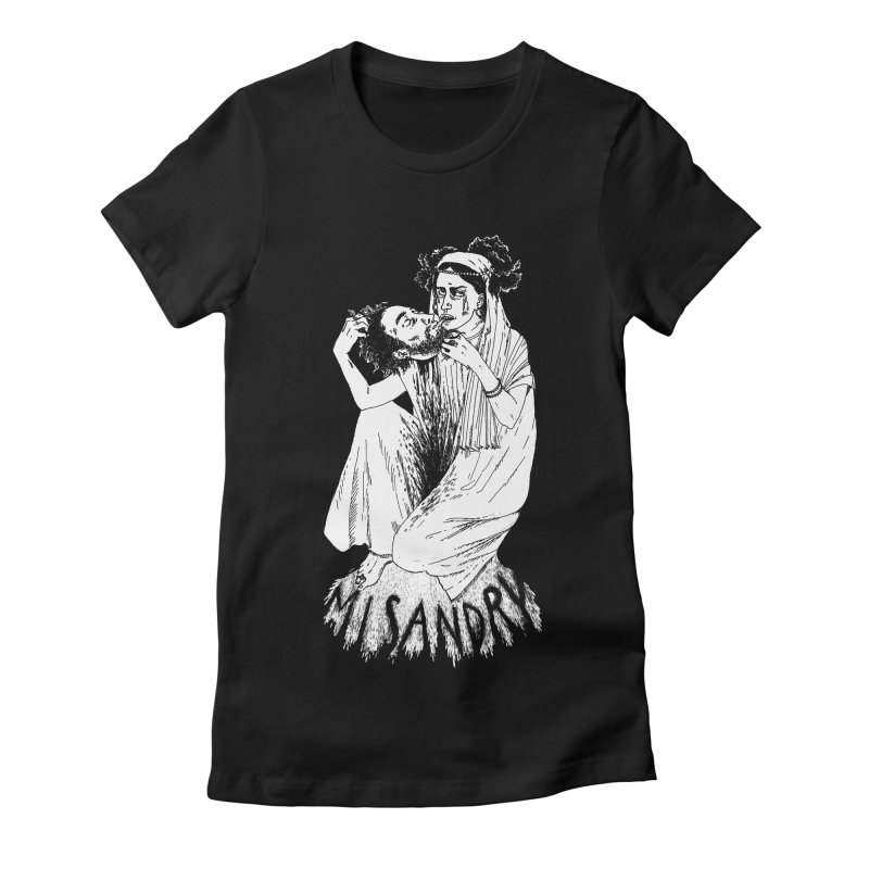 Misandry Women's T-Shirt by SHOP THORAZOS TSHIRTS