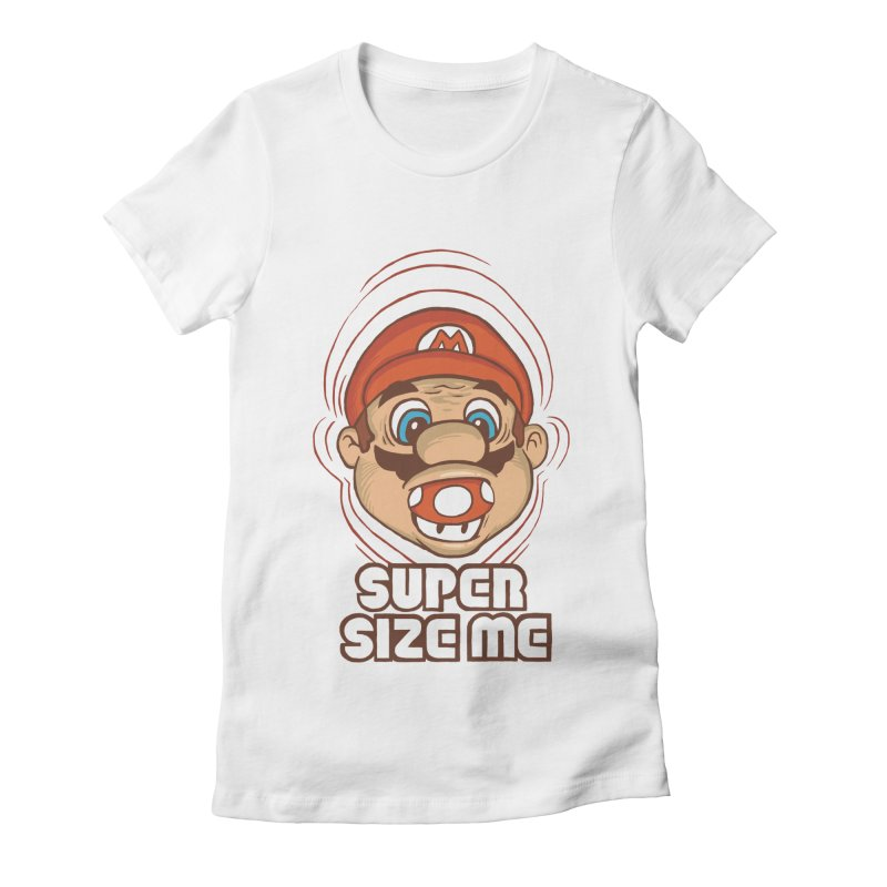 Super Size Me Women's Fitted T-Shirt by thosoe's Artist Shop