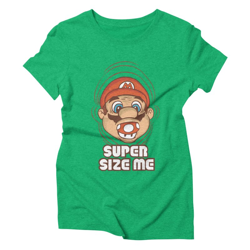 Super Size Me Women's Triblend T-shirt by thosoe's Artist Shop