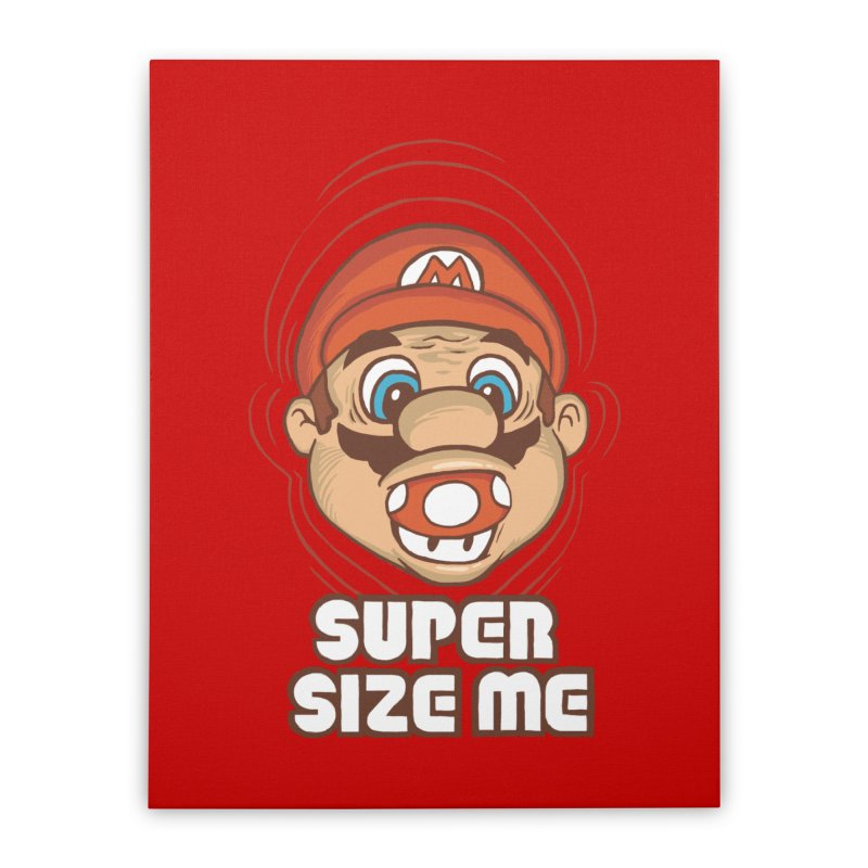 Super Size Me Home Stretched Canvas by thosoe's Artist Shop