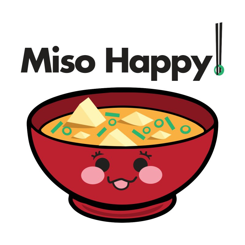 Miso Happy Foodie Pun Design by threadgood's Shop