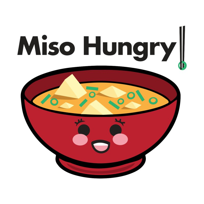 Miso Hungry Graphic Food Pun Shirt by threadgood's Shop