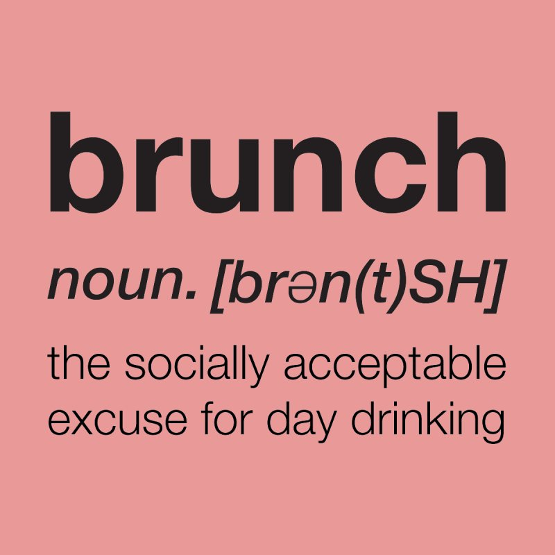 The Definition of Brunch by threadgood's Shop