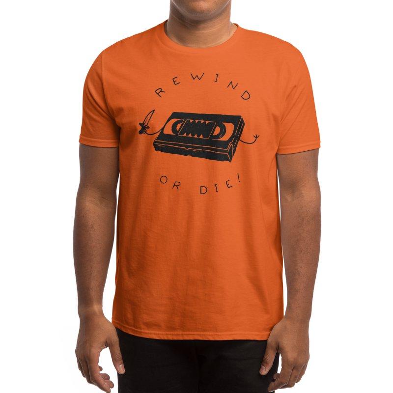 Rewind or Die Men's T-Shirt by Threadless Artist Shop