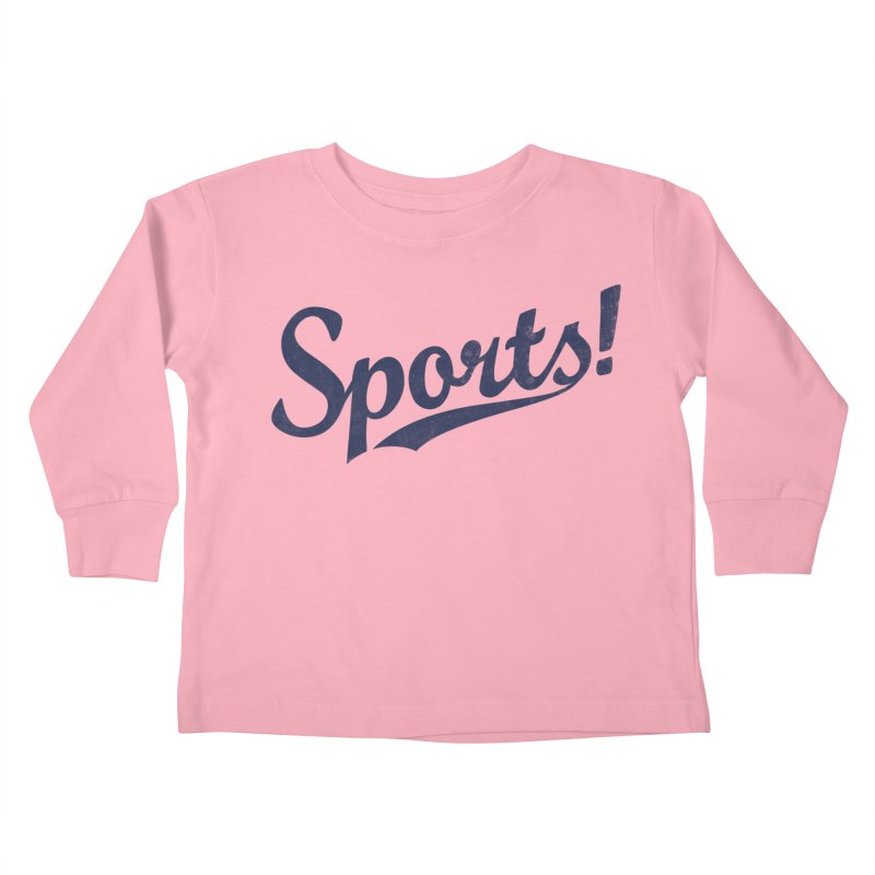 Sports! Kids Toddler Longsleeve T-Shirt by Threadless Artist Shop