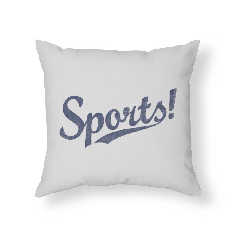 Sports! Home Throw Pillow by Threadless Artist Shop