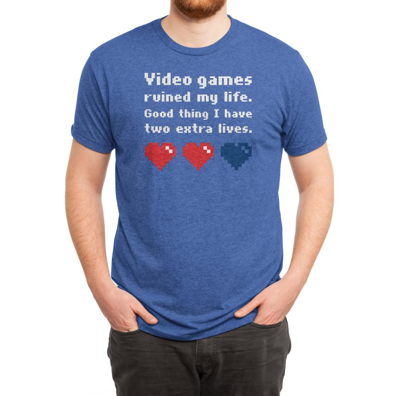 Video Games Ruined My Life... Two Extra Lives. Men's T-Shirt by Threadless Artist Shop