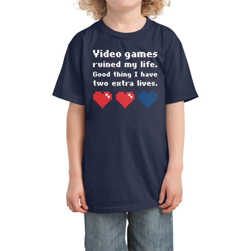Video Games Ruined My Life... Two Extra Lives. Kids T-Shirt by Threadless Artist Shop