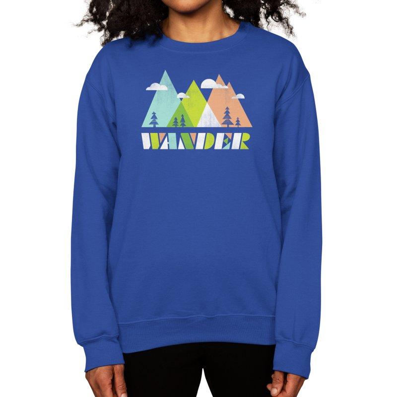 Wander Women's Sweatshirt by Threadless Artist Shop