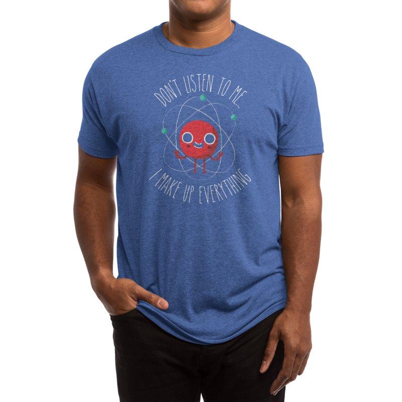 Never Trust An Atom Men's T-Shirt by Threadless Artist Shop