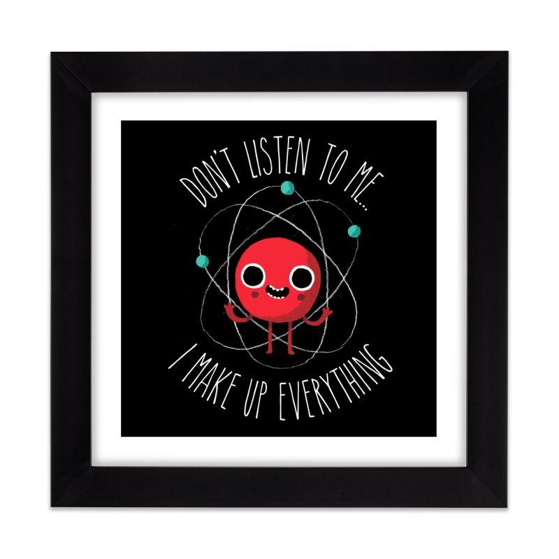 Never Trust An Atom Home Framed Fine Art Print by Threadless Artist Shop