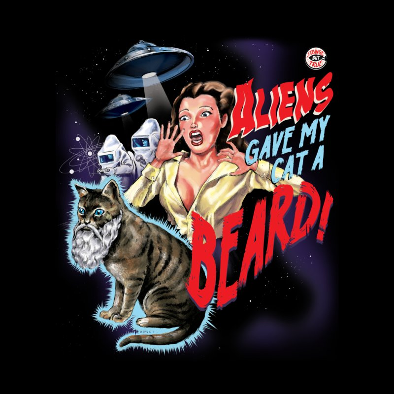 Aliens Gave My Cat a Beard! Accessories Neck Gaiter by Threadless Artist Shop