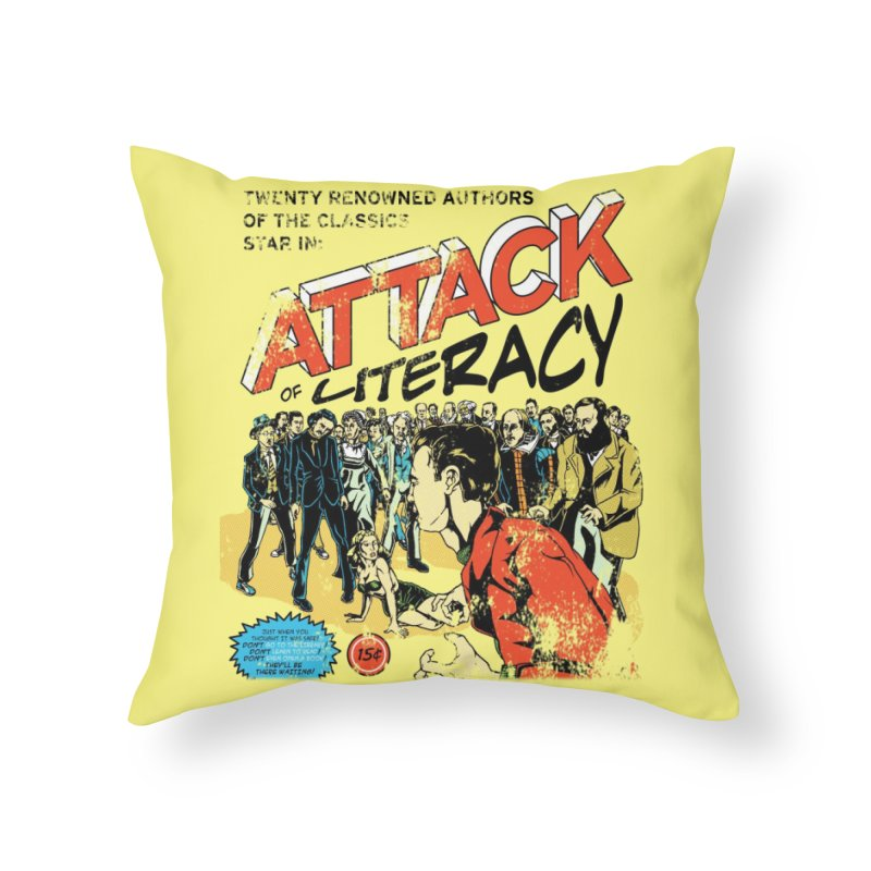 Attack of Literacy! Home Throw Pillow by Threadless Artist Shop