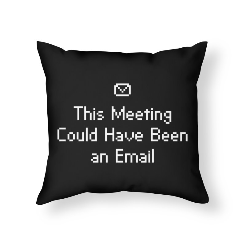 Dear Colleagues Home Throw Pillow by Threadless Artist Shop