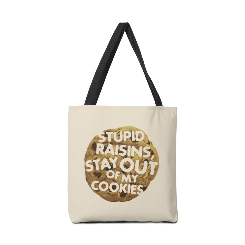 Stupid raisins, stay out of my cookies Accessories Bag by Threadless Artist Shop