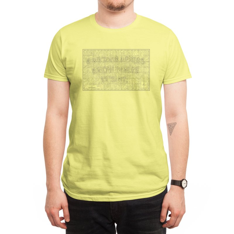 Cartographers Know Where It's At Men's T-Shirt by Threadless Artist Shop