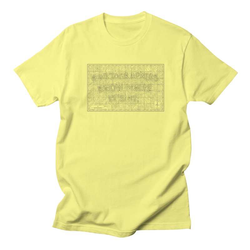 Cartographers Know Where It's At Women's T-Shirt by Threadless Artist Shop
