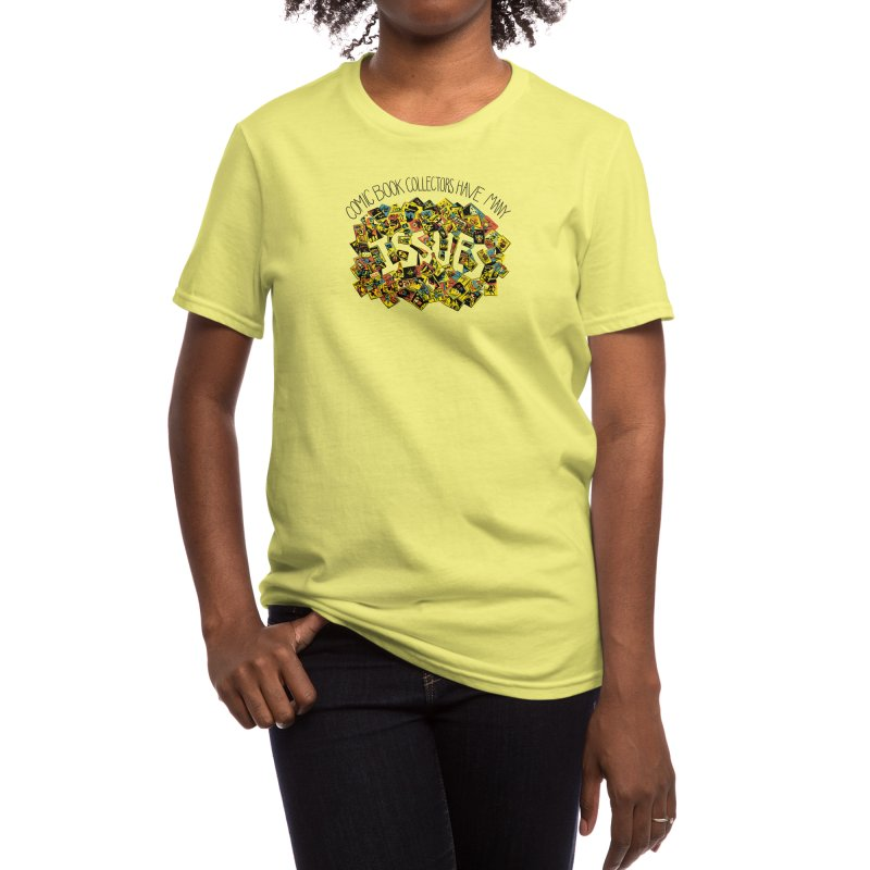 Comic Book Collectors Have Many Issues Women's T-Shirt by Threadless Artist Shop