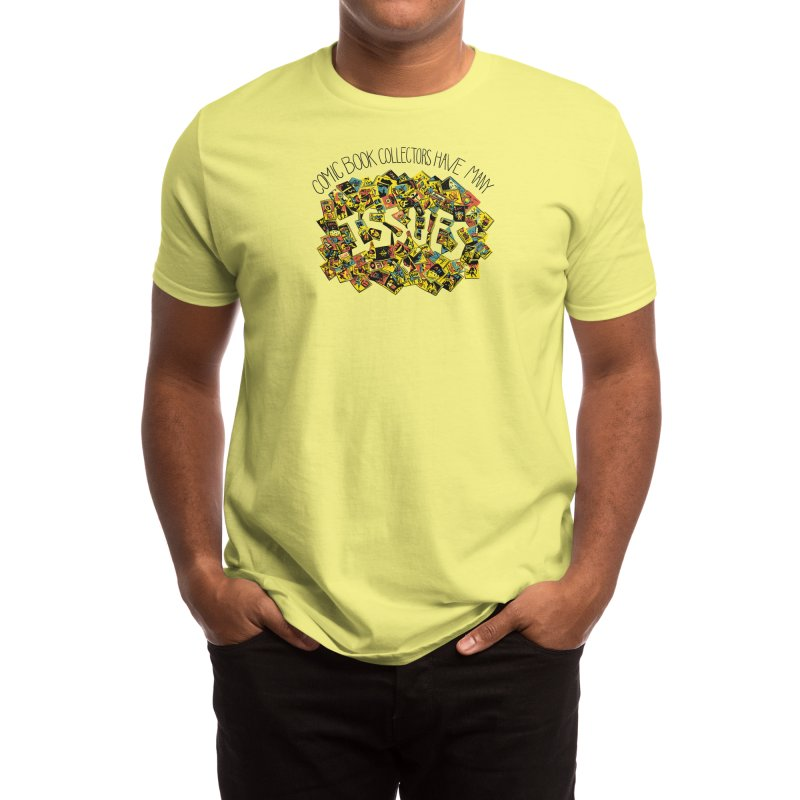 Comic Book Collectors Have Many Issues Men's T-Shirt by Threadless Artist Shop
