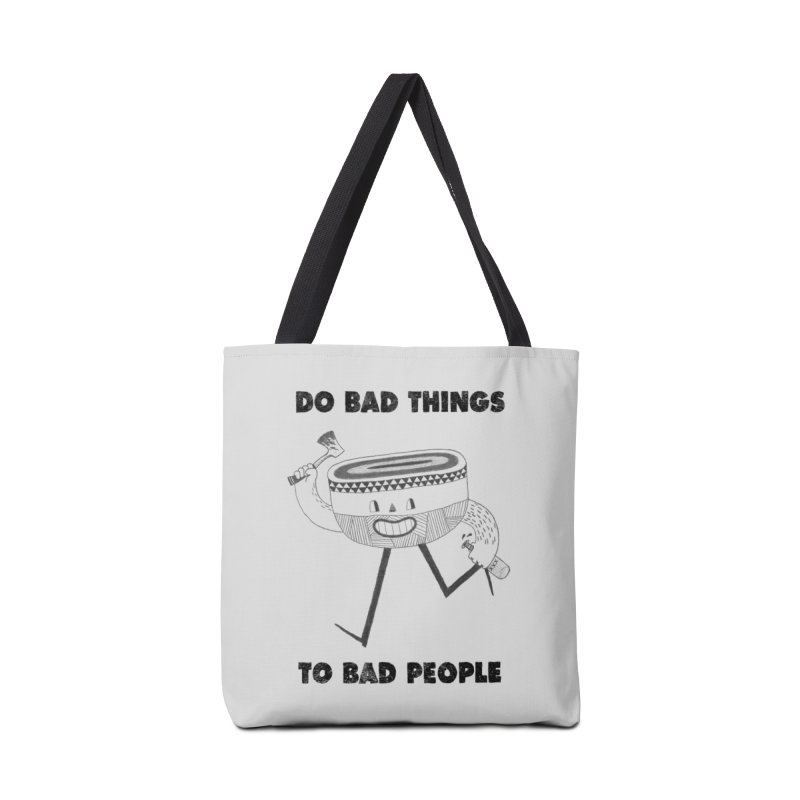 Do Bad Things Accessories Bag by Threadless Artist Shop