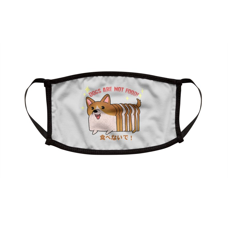 Dogs are not food! Accessories Face Mask by Threadless Artist Shop