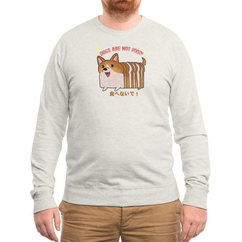 Dogs are not food! Men's Sweatshirt by Threadless Artist Shop