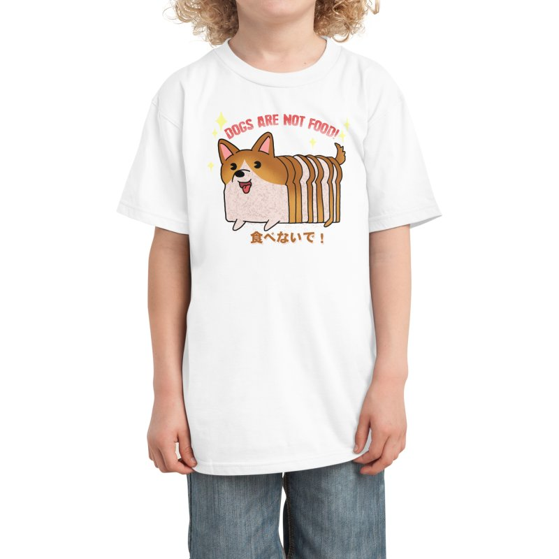 Dogs are not food! Kids T-Shirt by Threadless Artist Shop