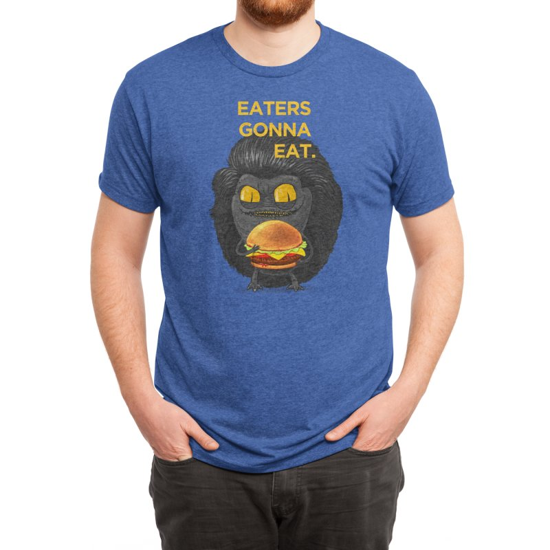 Eaters Gonna Eat Men's T-Shirt by Threadless Artist Shop