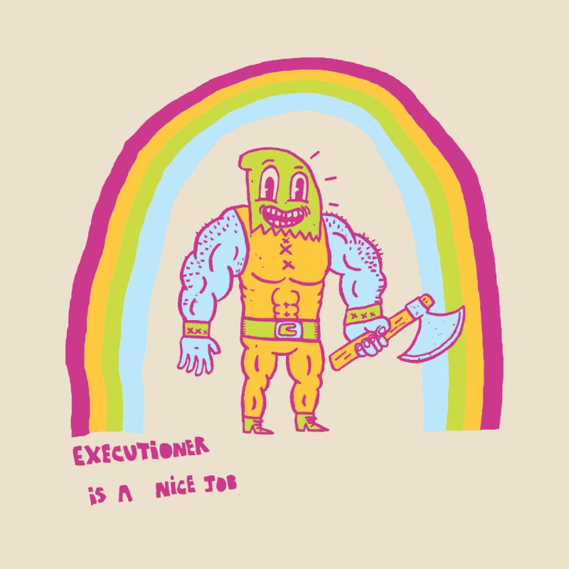 Executioner Is A Nice Job Men's T-Shirt by Threadless Artist Shop