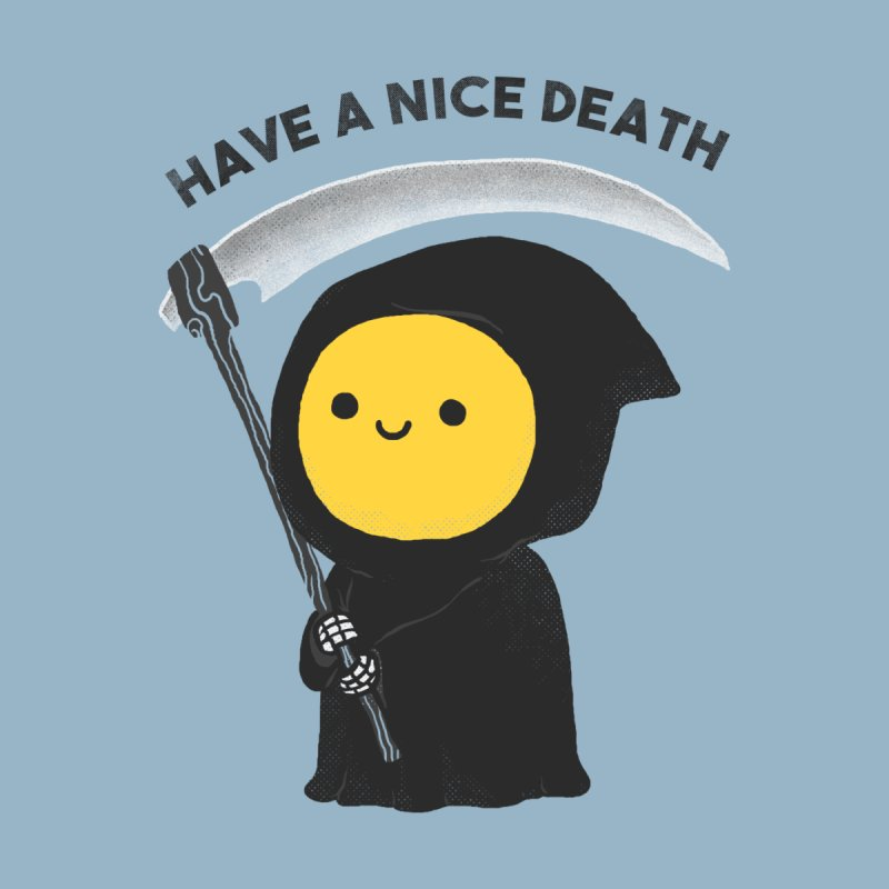 Have a nice death Men's Pullover Hoody by Threadless Artist Shop