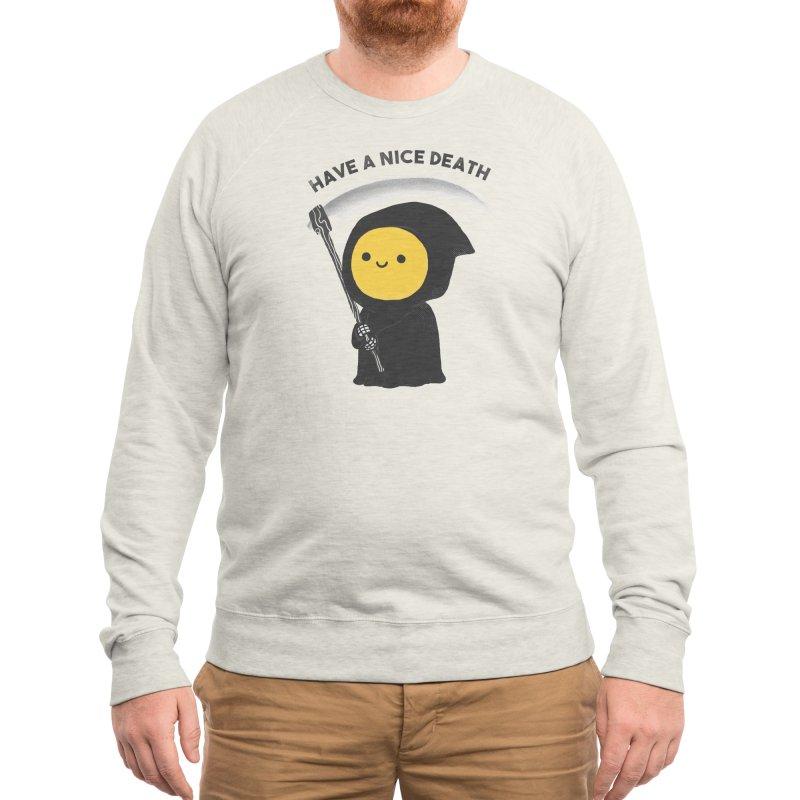 Have a nice death Men's Sweatshirt by Threadless Artist Shop