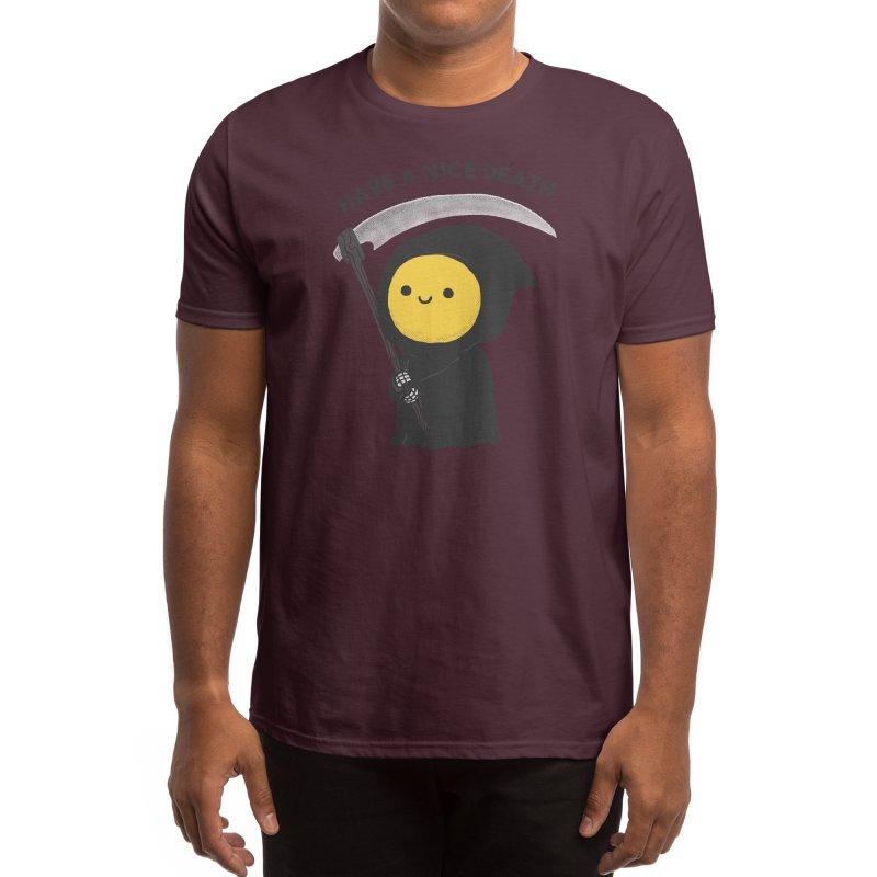 Have a nice death Men's T-Shirt by Threadless Artist Shop