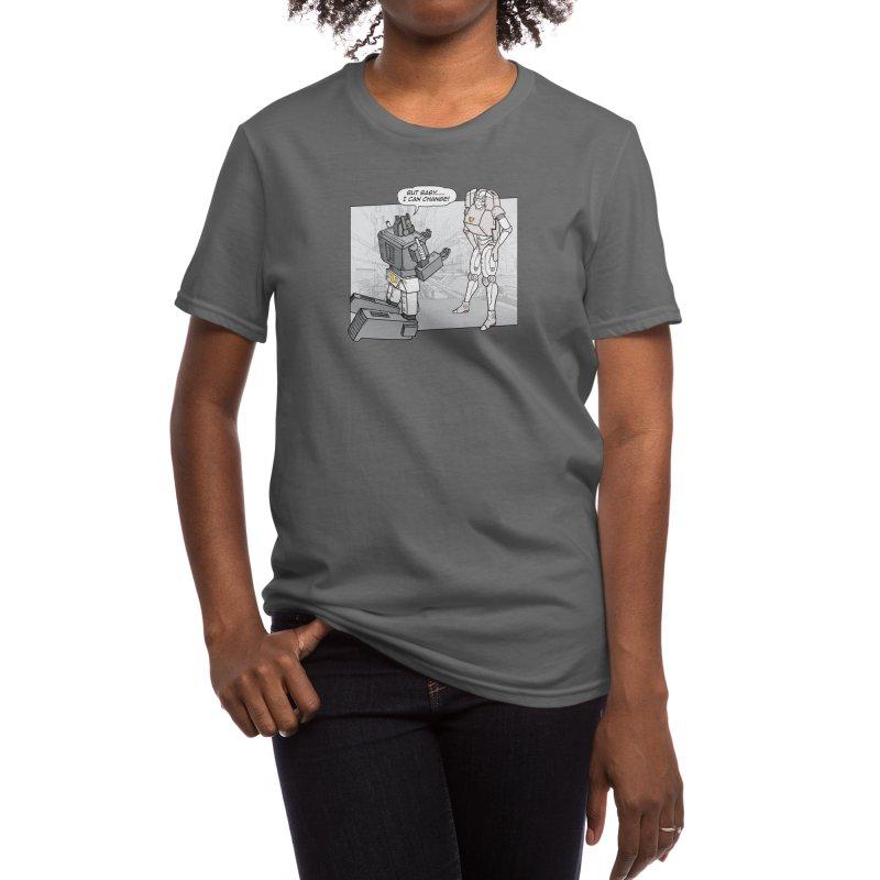 He Can Change Women's T-Shirt by Threadless Artist Shop