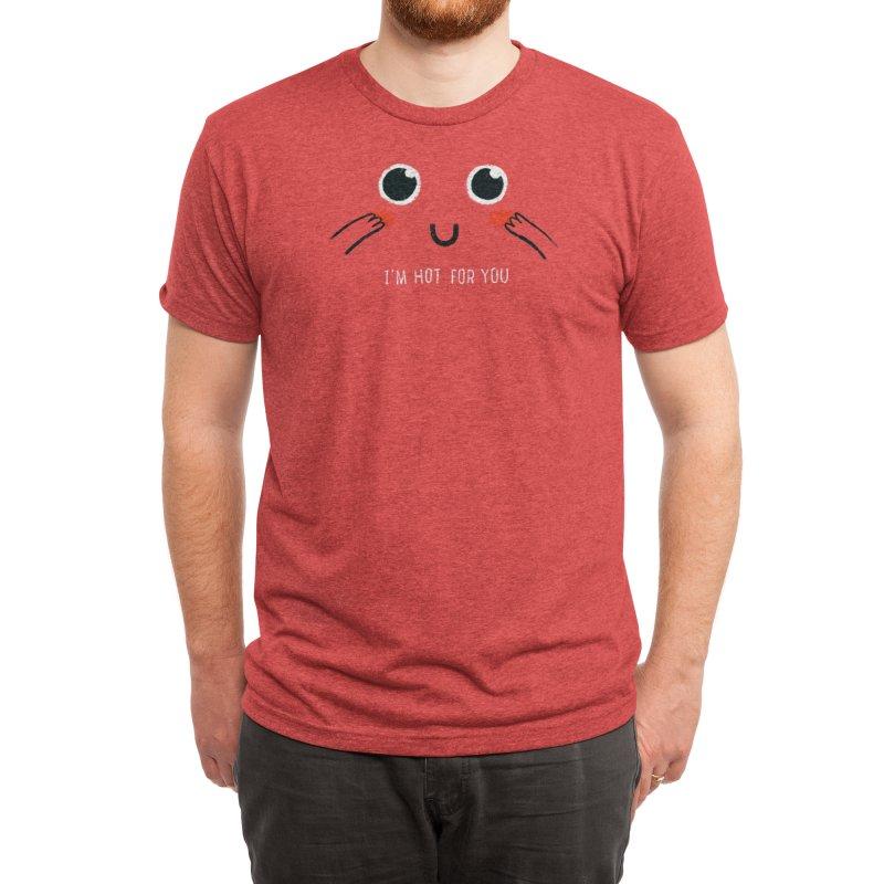 Hot for You Men's T-Shirt by Threadless Artist Shop