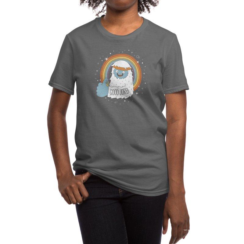 GOOD JORB! Women's T-Shirt by Threadless Artist Shop