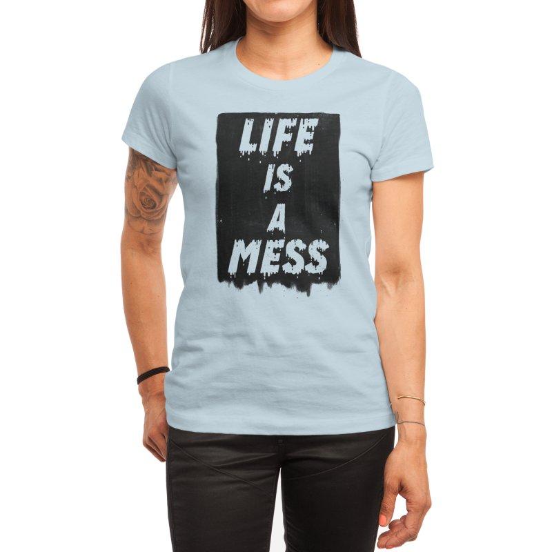 Life Women's T-Shirt by Threadless Artist Shop