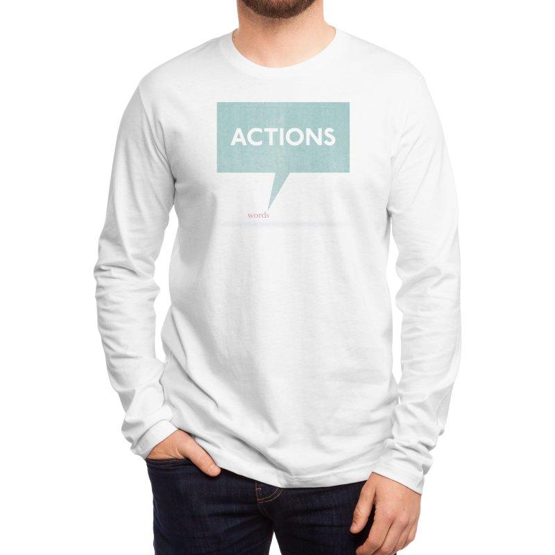 Louder Than Words Men's Longsleeve T-Shirt by Threadless Artist Shop