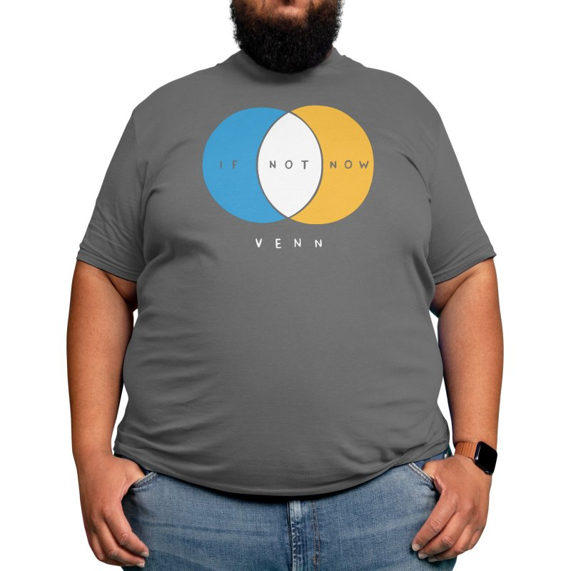 If Not Now Venn Men's T-Shirt by Threadless Artist Shop