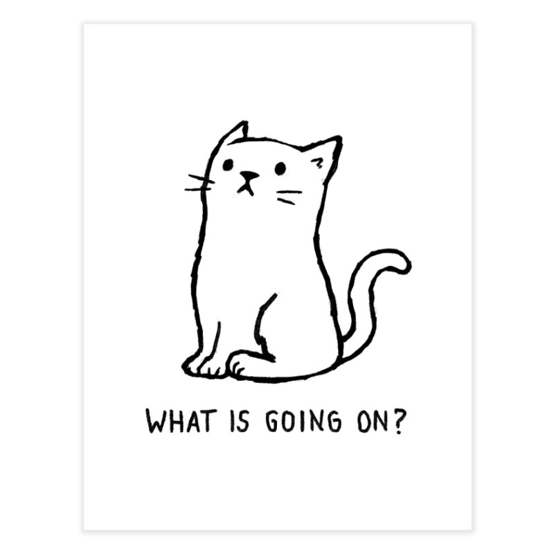 What Is Going On? Home Fine Art Print by Threadless Artist Shop
