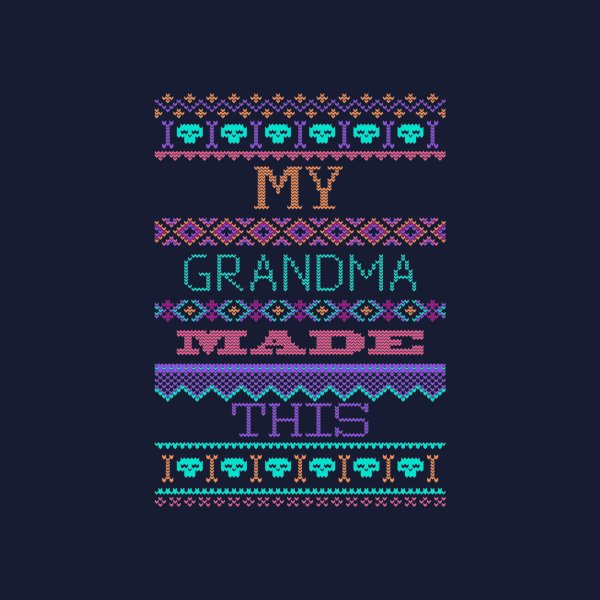image for My Grandma Made This